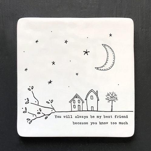 Twig coaster-Always my best friend