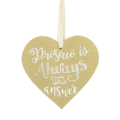 Prosecco is always the answer gold heart