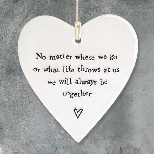 Porcelain round heart-No matter where we go