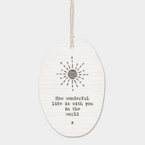 How Wonderful Life Is Oval Porcelain Wall Hanging