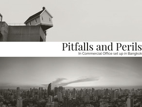 Pitfalls and Perils of Commercial Office development in Bangkok