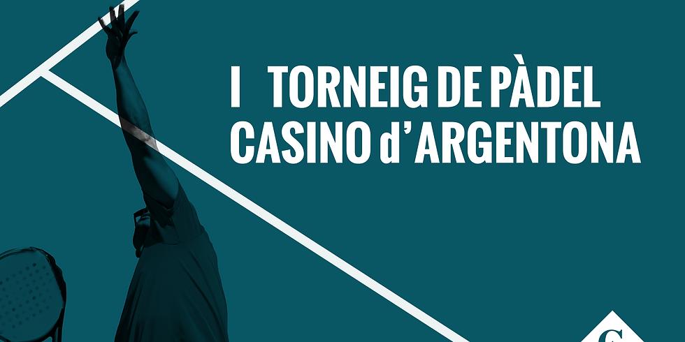 I  TORNEIG DE PÀDEL CASINO d'ARGENTONA