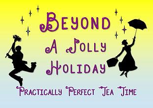 Beyond Imagination JOLLY HOLIDAY TEA PAR