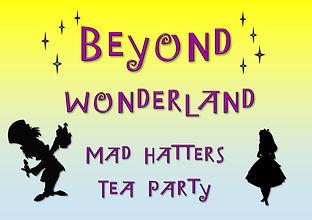 Beyond Imagination WONDERLAND TEA PARTY.