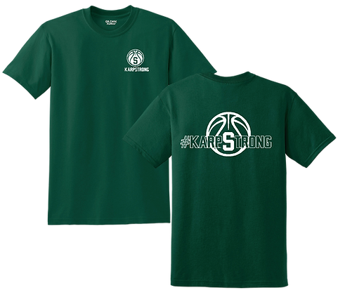 #KarpStrong- Forest Green- Adult T-Shirt, Sm-XL