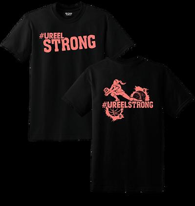 #UreelStrong- Adult T-Shirt, Sm-XL (BC)