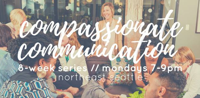 Do you want to communicate more clearly and compassionately?