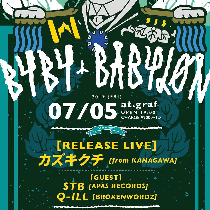 Jul 7.5(Fri) BayBayBaylon / Fukuoka