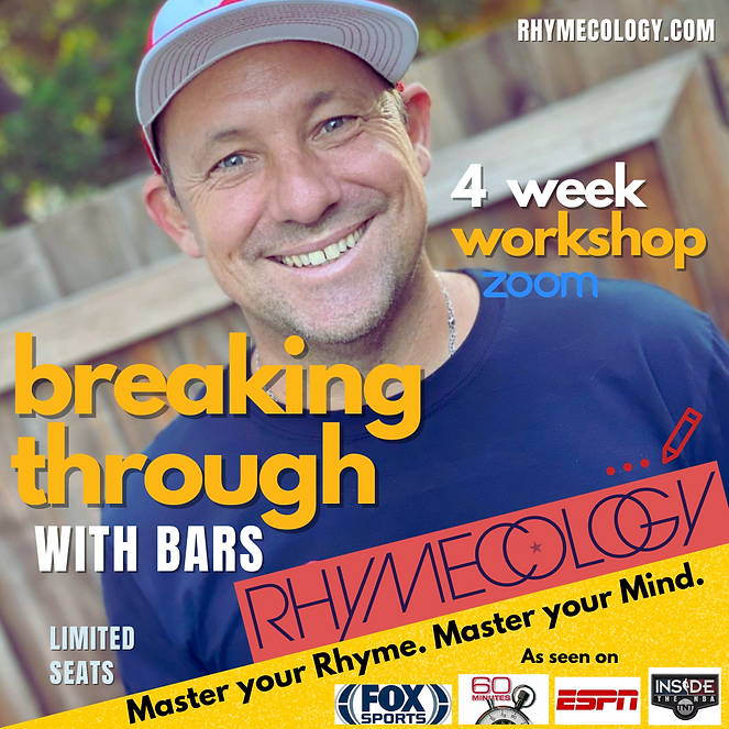 Rhymecology - breaking through with bars - 4 week workshop NO DATE.png