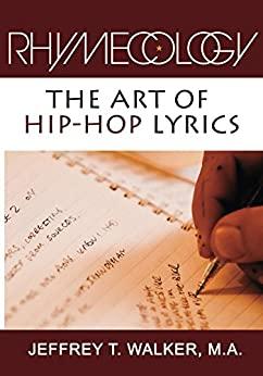 Rhymecology - The Art Of Hip-Hop Lyrics