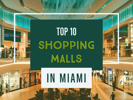 Top 10 Shopping Malls in Miami