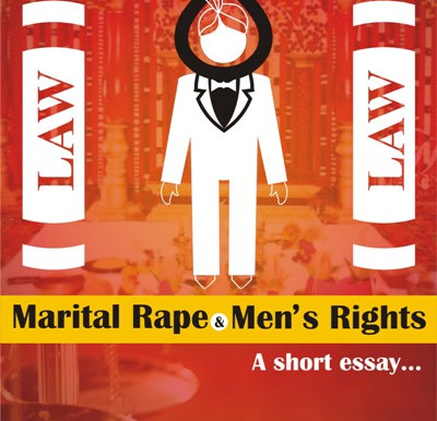 Marital Rape & Men's Rights, a short essay...