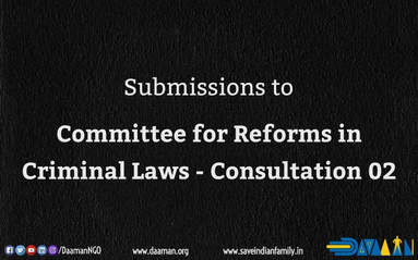 Daaman's submissions to Committee for Reforms in Criminal Laws - Consultation 02