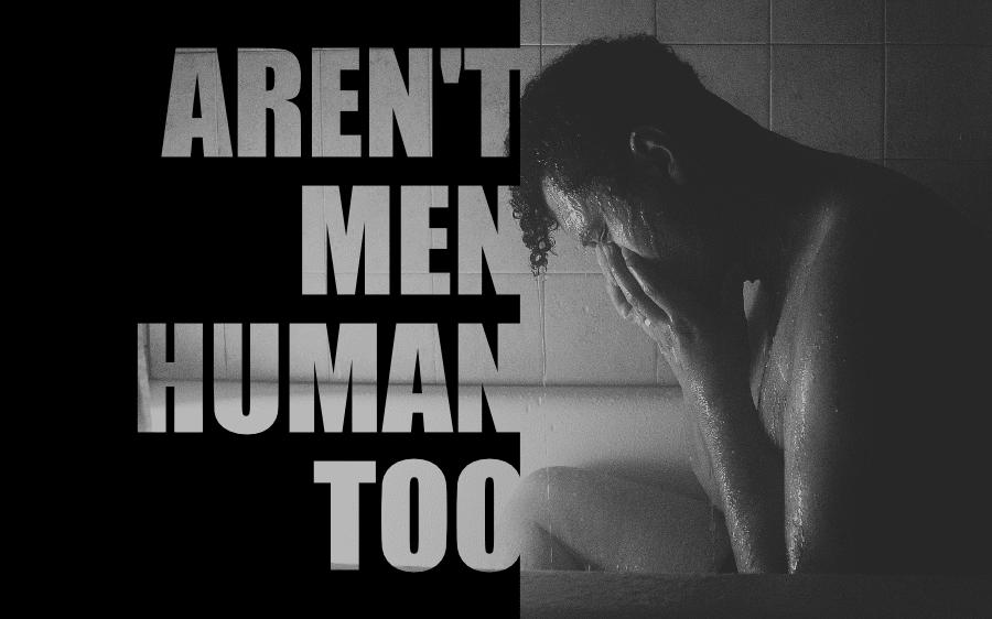 Aren't Men Human Too