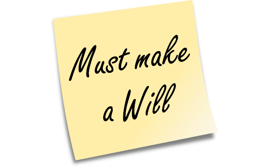 Must make a Will
