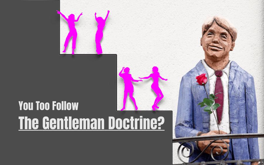 The Gentleman Doctrine