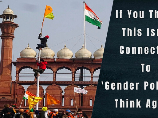 How Gender Politics in 72nd Republic Day Red Fort incident affects Us