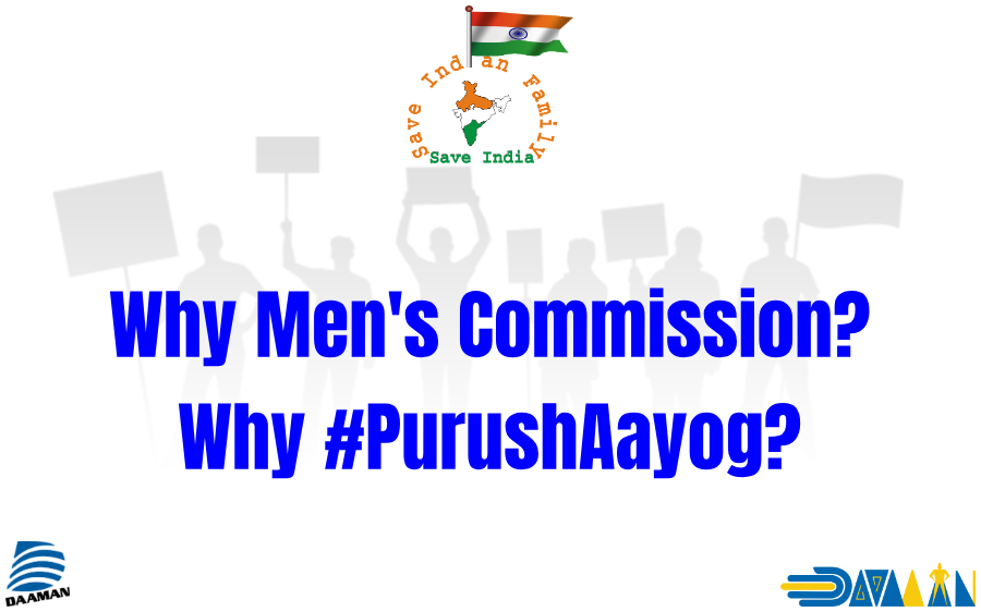 Why do we need #MensCommission or #PurushAayog?