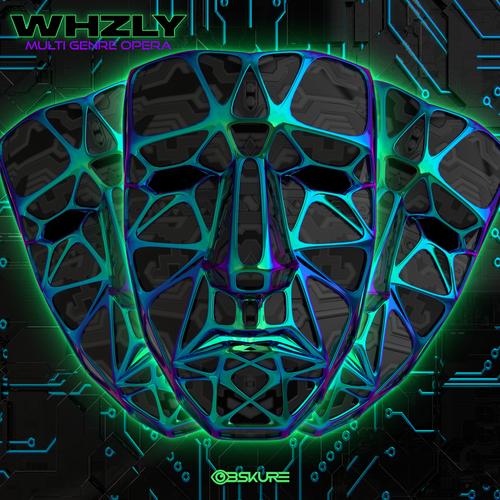 WHZLY - Multi Genre Opera EP