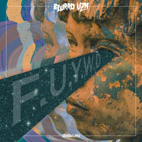 blurrd vzn - F.U.Y.W.D