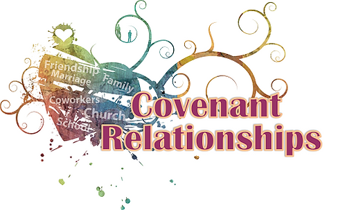 Covenant Relationships Series
