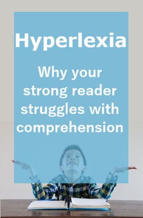Hyperlexia- why your child may struggle with reading comprehension