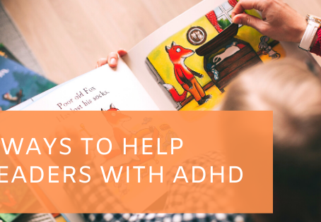 5 Ways to Help Readers with ADHD