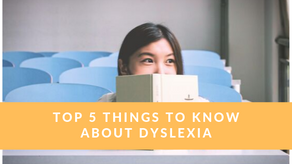 Top 5 Things to Know About Dyslexia
