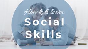 How Kids Learn Social Skills