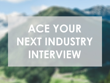 Interview Tips for Industry Jobs