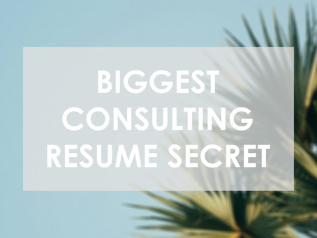 Biggest Consulting Resume Secret