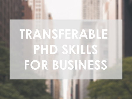 Transferable PhD Skills for Business
