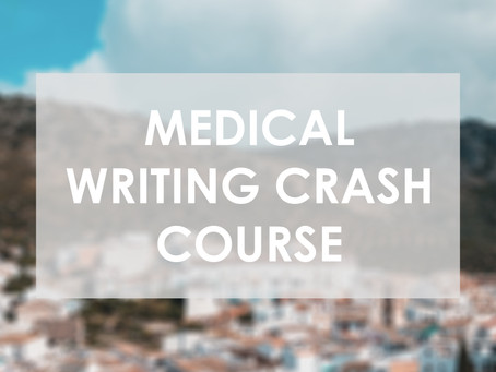 Medical Writing Crash Course