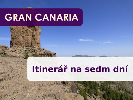Gran Canaria: Itinerář na sedm dní