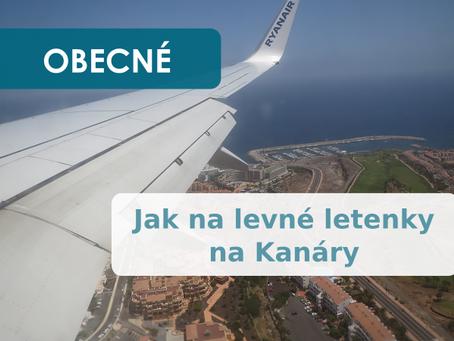 Jak vyhledat levné letenky na Kanárské ostrovy