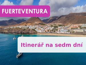 Fuerteventura: Itinerář na sedm dní