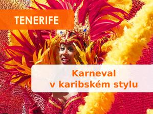 Tenerife pořádá karneval v karibském stylu!