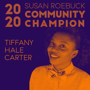 Awarded the Susan Roebuck Community Champion Award