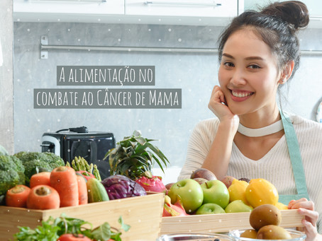 DUPLA DO BEM: Estudos apontam DOIS TIPOS de alimentos cruciais para evitar o câncer de mama