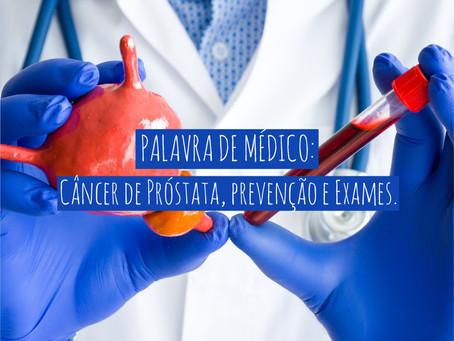 PALAVRA DE MÉDICO: Em vídeo, Dr Daniel Lacativa esclarece mais detalhes sobre o Câncer de Próstata