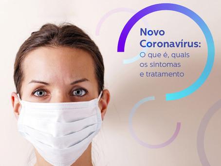 NOVO CORONAVÍRUS: O que é, quais os sintomas e tratamento