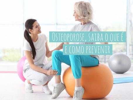 DICAS DE SAÚDE: Osteoporose, saiba o que é e como prevenir