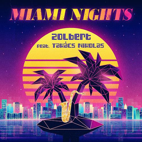 Zolbert feat. Nikolas Takács - Miami Nights (single) - Digital Download