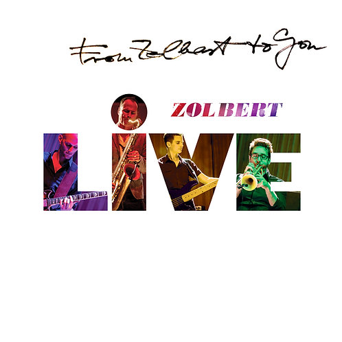 Zolbert - Live CD (Autographed)
