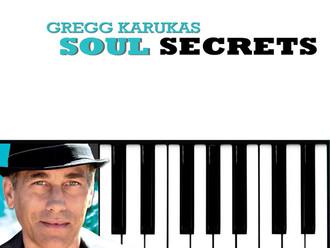 Gregg Karukas - Soul Secrets