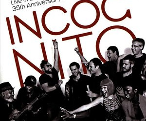Incognito - The 35th Anniversary Concert