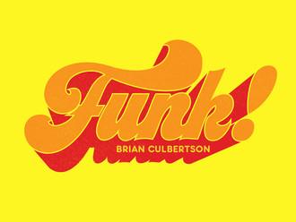 Brian Culbertson - Funk
