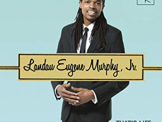 Landau Eugene Murphy Jr. - That's Life