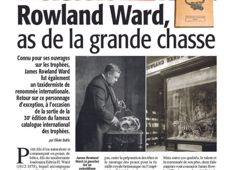 Leading French hunting journal Connaissance de la Chasse just published two articles on Rowland Ward