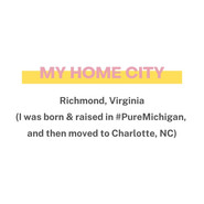 My Home City: Richmond, Virginia!